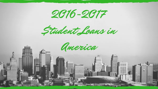 2016-2017 Student Loans in America.png